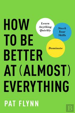 Bertrand.pt - How To Be Better At Almost Everything