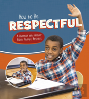How To Be Respectful A Question & Answer