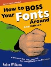 How To Boss Your Fonts Around