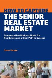 How To Capture The Senior Real Estate Market