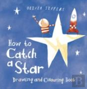 How To Catch A Star Drawing & Colouring