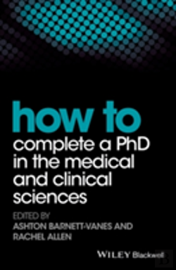 Bertrand.pt - How To Complete A Phd In The Medical And Clinical Sciences
