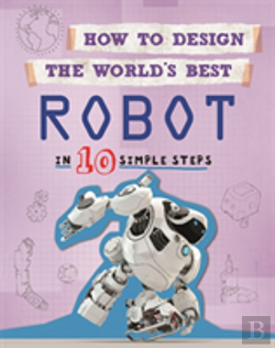 Bertrand.pt - How To Design The World'S Best Robot