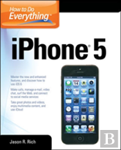 How To Do Everything Iphone 5