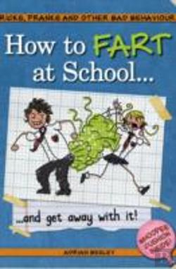 Bertrand.pt - How To Fart At School