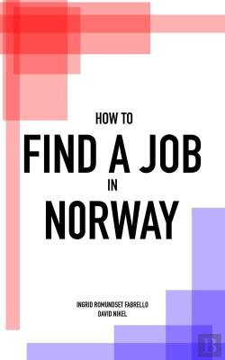 Bertrand.pt - How To Find A Job In Norway