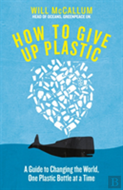 Bertrand.pt - How To Give Up Plastic