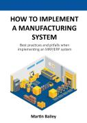 How To Implement A Manufacturing System