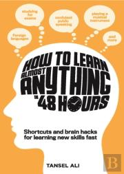 How To Learn Almost Anything