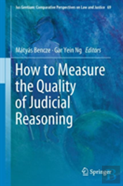 How To Measure The Quality Of Judicial Reasoning