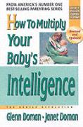 How To Multiply Your Baby'S Intelligence