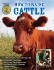 How To Raise Cattle