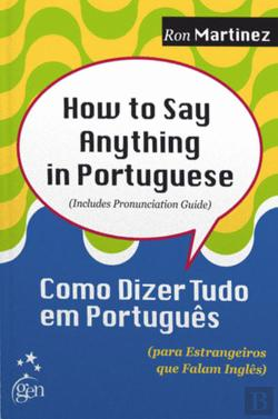 Bertrand.pt - How to Say Anything in Portuguese