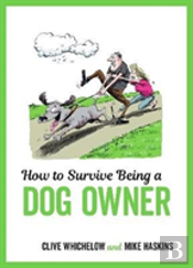 How To Survive Being A Dog Owner