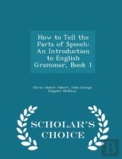 How To Tell The Parts Of Speech: An Intr