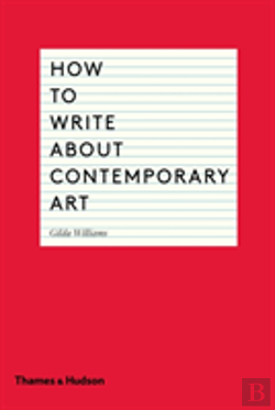 Bertrand.pt - How To Write About Contemporary Art
