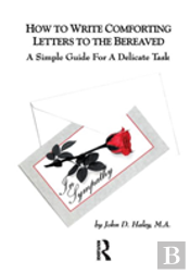 How To Write Comforting Letters To The Bereaved