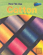 How We Use Cotton