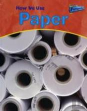How We Use Paper