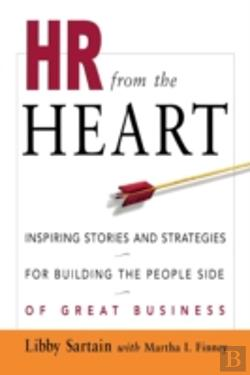 Bertrand.pt - Hr From The Heart: Inspiring Stories And Strategies For Building The People Side Of Great Business