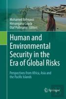 Human And Environmental Security In The Era Of Global Risks