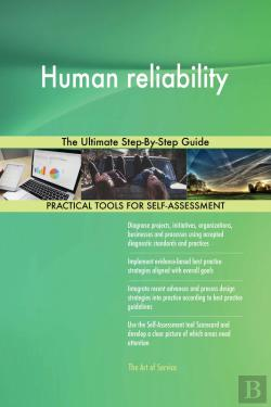 Bertrand.pt - Human Reliability The Ultimate Step-By-Step Guide