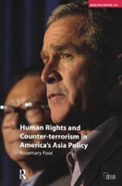Human Rights And Counter-Terrorism In America'S Asia Policy