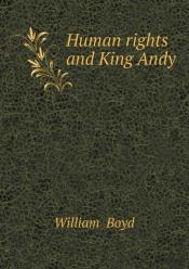 Human Rights And King Andy