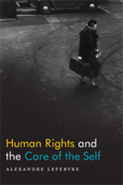 Human Rights And The Care Of The Self
