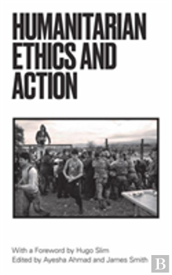Bertrand.pt - Humanitarian Action And Ethics