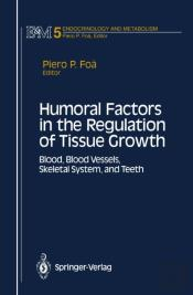 Humoral Factors In The Regulation Of Tissue Growth