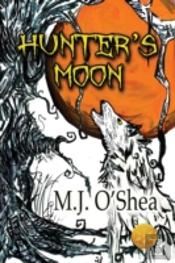 Hunter'S Moon (Library Edition)