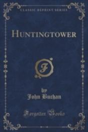 Huntingtower (Classic Reprint)