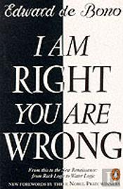 I Am Right, You Are Wrong