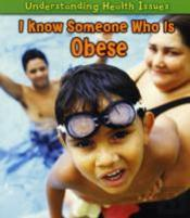 I Know Someone Who Is Obese