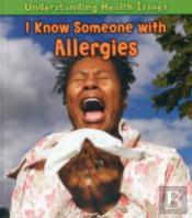 I Know Someone With Allergies