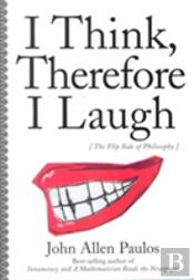 I Think, Therefore I Laugh
