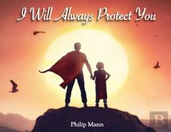 I Will Always Protect You