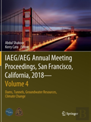 Iaeg/Aeg Annual Meeting Proceedings, San Francisco, California, 2018 - Volume 4