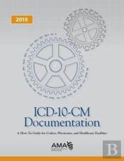 Icd-10-Cm Documentation 2015