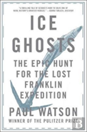Ice Ghosts 8211 The Epic Hunt For Th