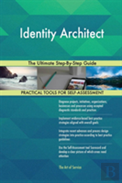 Identity Architect The Ultimate Step-By-Step Guide