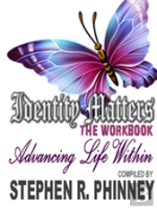 Identity Matters - Advancing Life Within
