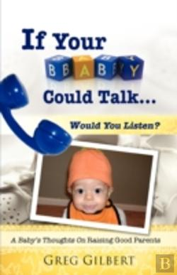 Bertrand.pt - If Your Baby Could Talk.Would You Listen?