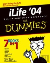 Ilife '04 All-In-One Desk Reference For Dummies