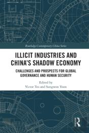 Illicit Industries And China'S Shadow Economy