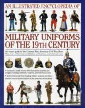 Illustrated Encyclopaedia Of Military Uniforms Of The 19th Century