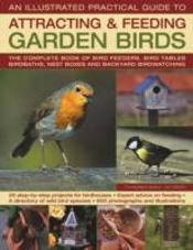 Illustrated Practical Guide To Birds In The Garden