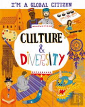 I'M A Global Citizen: Culture And Diversity