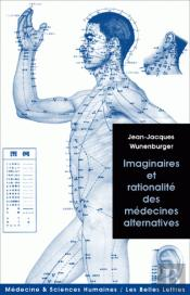 Imaginaire Et Rationalite Des Medecines Alternatives